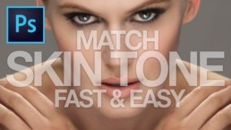 Retouching and match skin tone in Photoshop